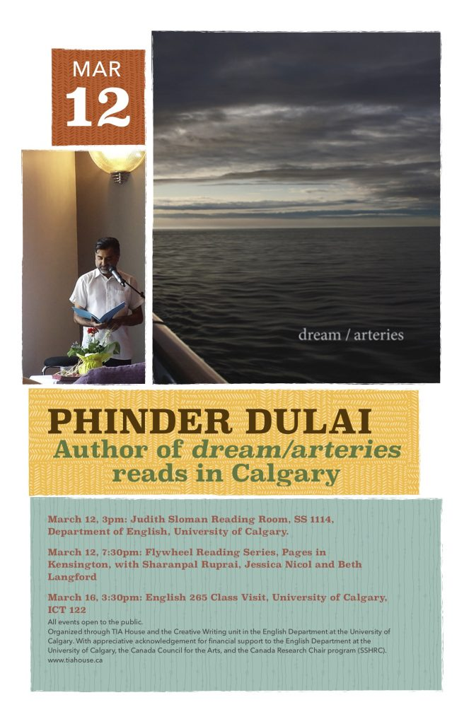 Phinder Dulai: Author of dreams/arteries reads in Calgary. Event description and bio.